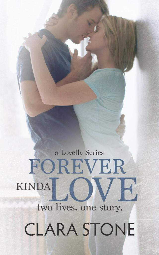 Forever Kinda Love (Lovelly #1) by Clara Stone Amazon Cover