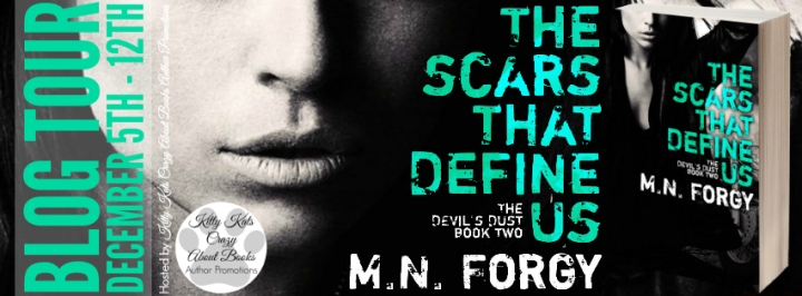 The Scars That Define Us (The Devils Dust #2) by M N Forgy #Blog Tour Banner (1)
