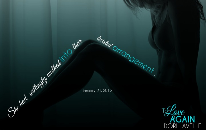 To Love Again (Learning to Live #2) by Dori Lavelle #Teaser 3