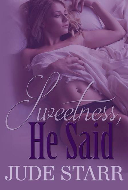 Sweetness He Said Cover