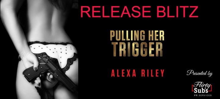 Pulling Her Trigger Banner