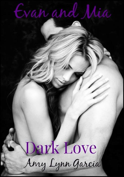 Dark Love Evan & Mia