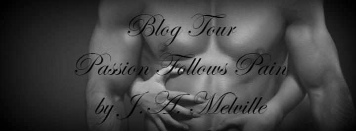 Passion Follows Pain Blog Tour Banner