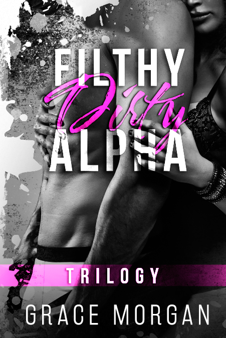 Filthy Dirty Alpha cover