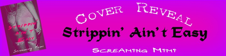 Strippin Ain't Easy Cover Reveal Banner