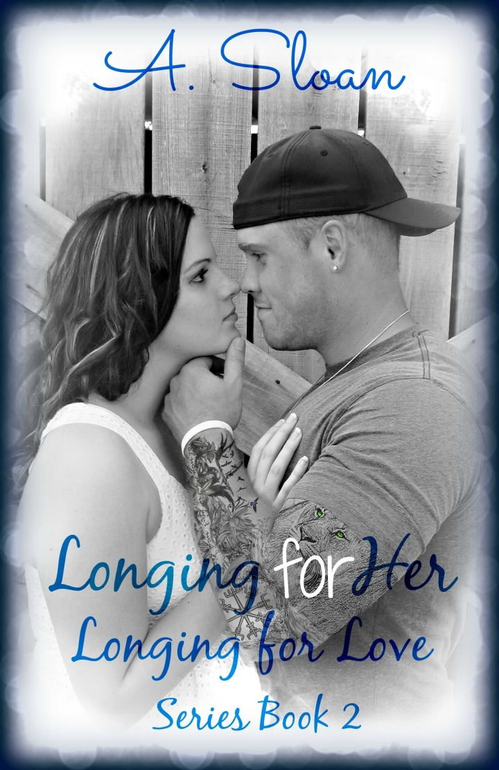Longing for Her Longing for Love Series Book 2 Cover