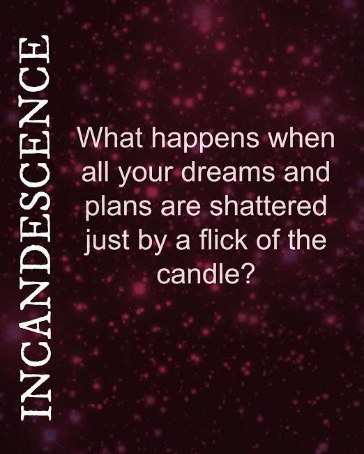 Incandescence 3