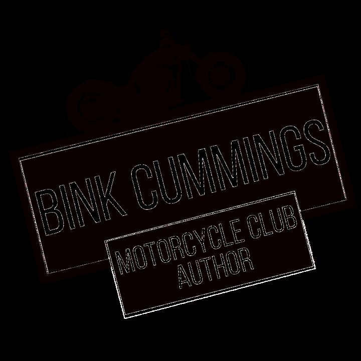 Bink Cummings Motorcycle Club Author
