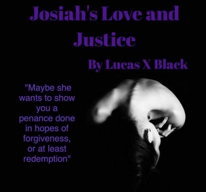 Josiah's Love & Justice t1