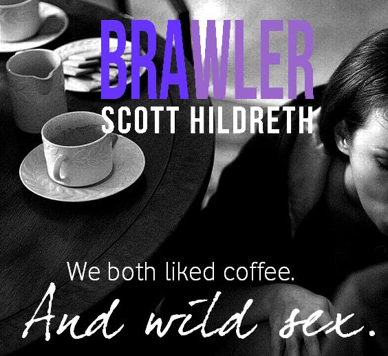 Brawler Coffee and wild sex PMaia