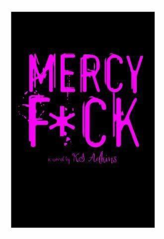 Mercy Fck