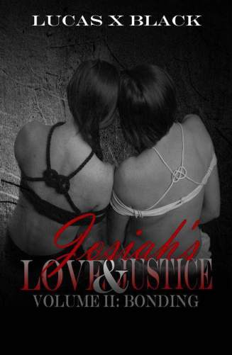 Josiah's Love & Justice Volume II