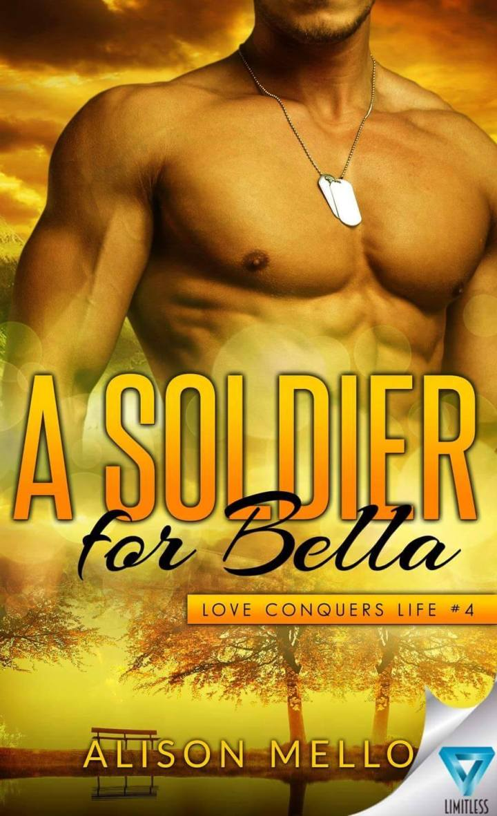 A Soldier For Bella