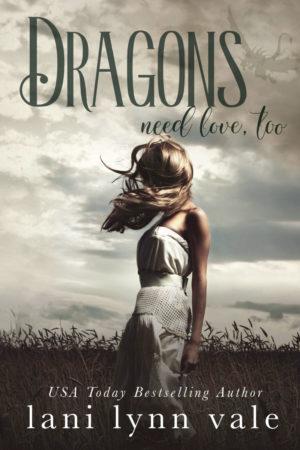 Dragons Need Love Too