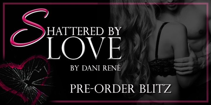Shattered By Love pre-order banner