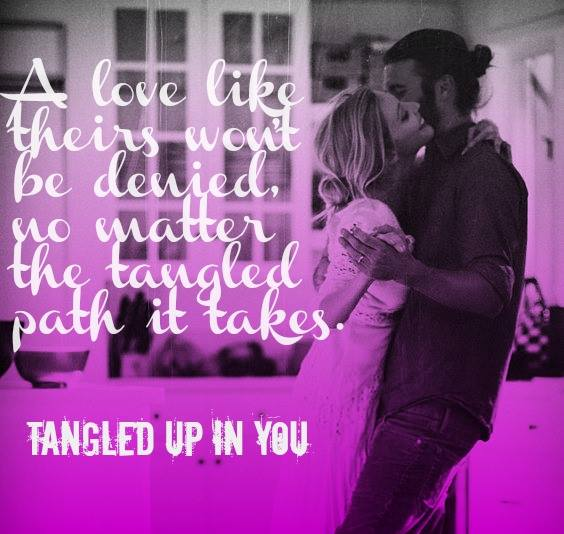 Tangled UP in You t2