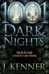 Hold Me 1001 Dark Nights
