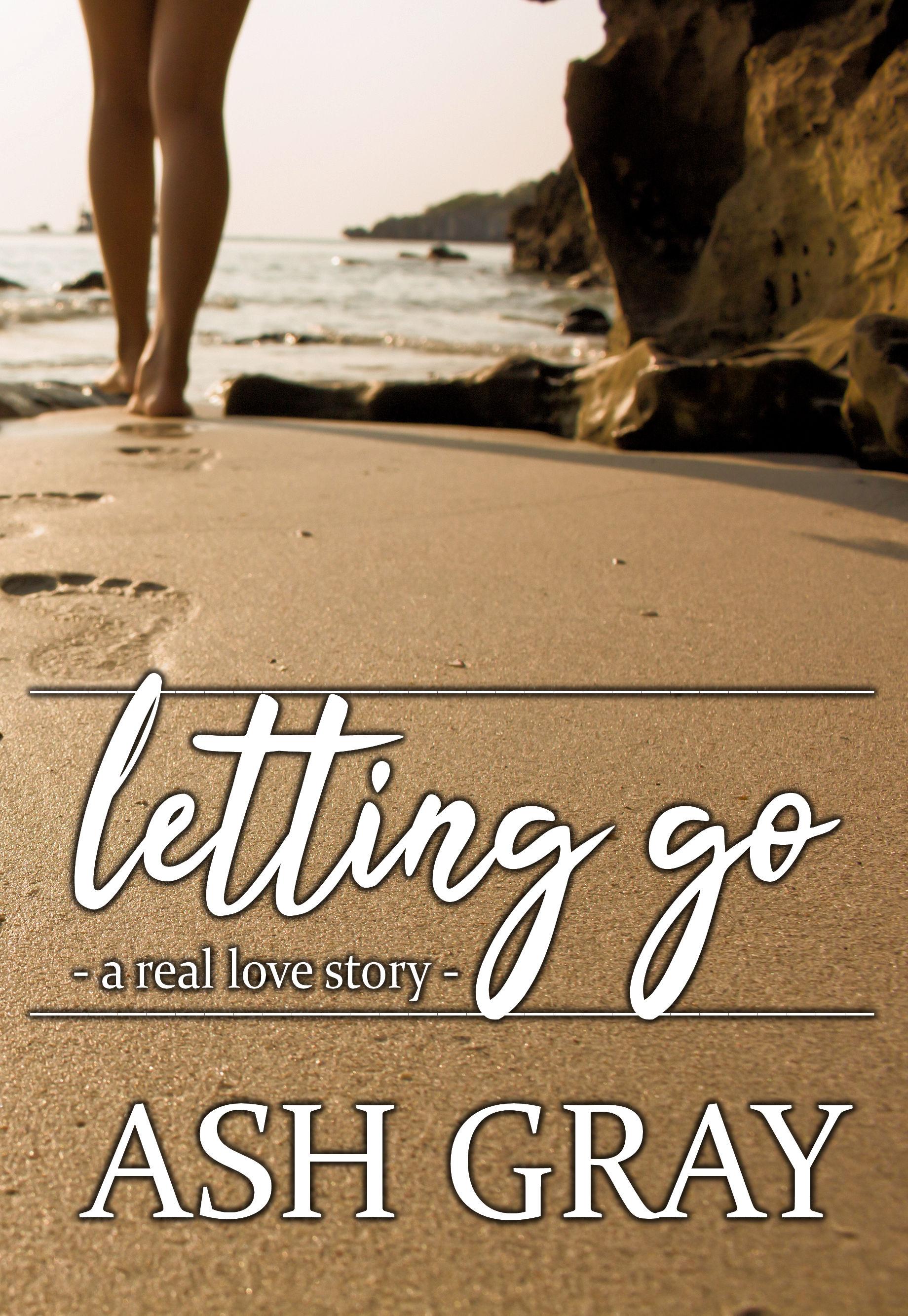 Letting Go - Ash Gray ebook