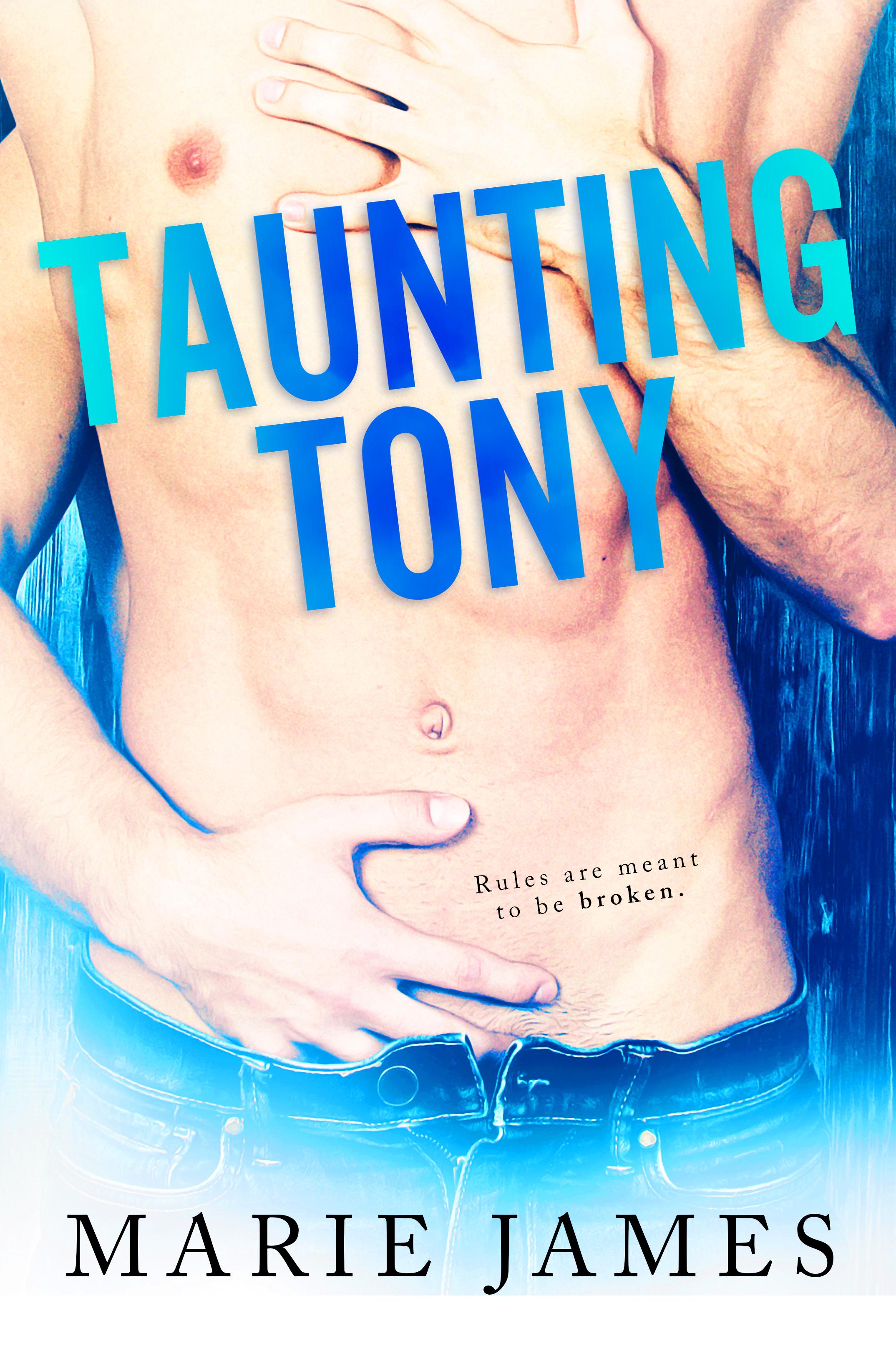 Taunting Tony